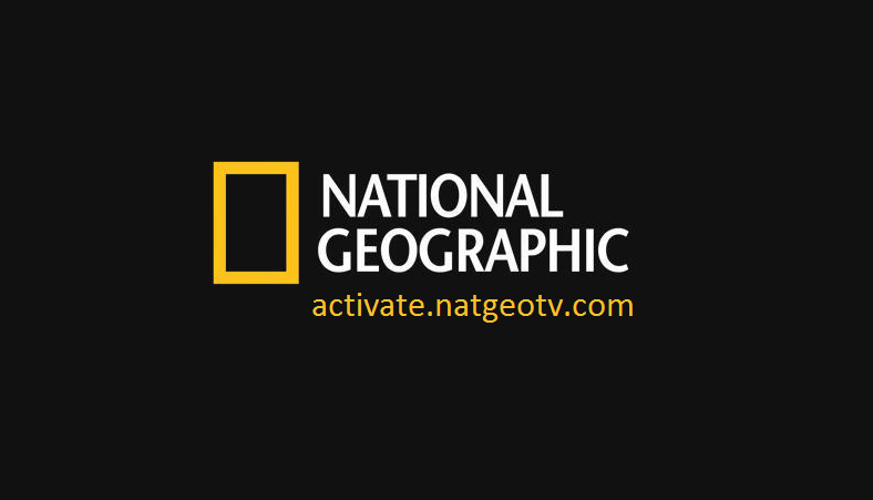 Complete Guide to Activate Natgeotv Via natgeotv.com/activate