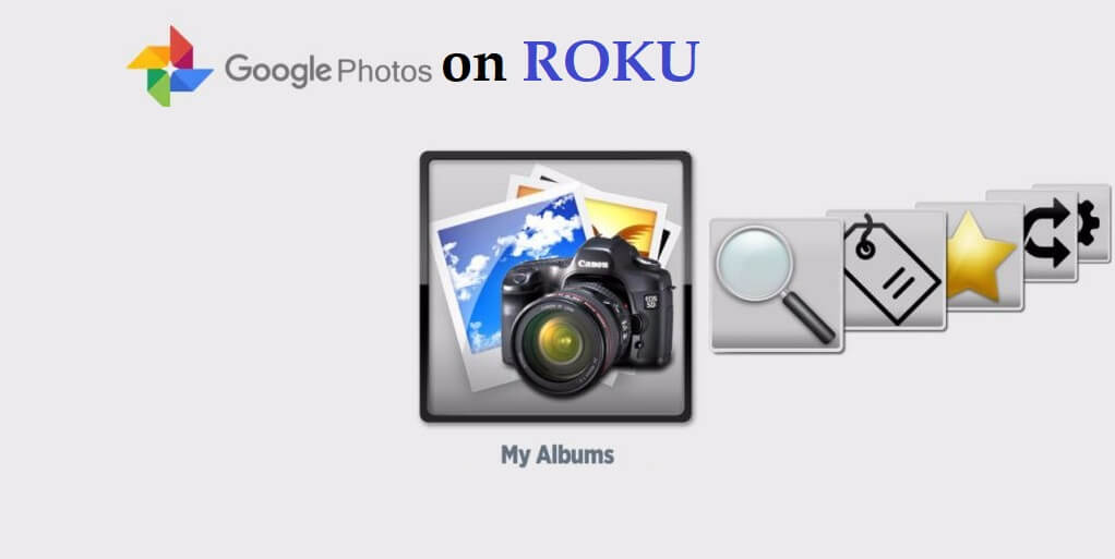 How to Get Google Photos on Roku – Complete Guide